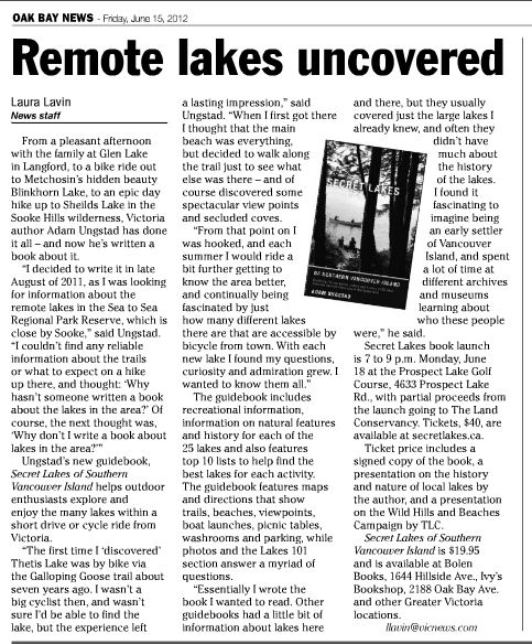An article on Secret Lakes of Southern Vancouver Island in the Oak Bay News on Friday June 15th.